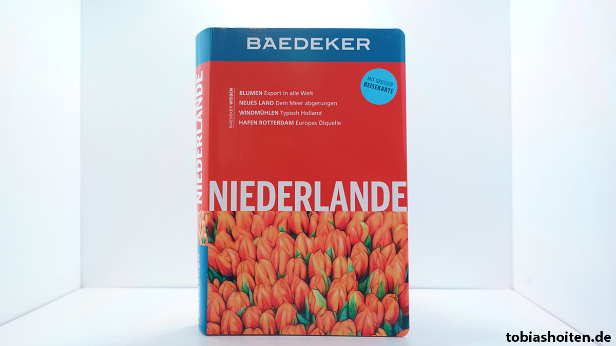 baedeker-niederlande-buch-tobias-hoiten