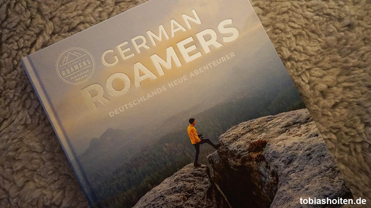 Buchverlosung: German Roamers – Deutschlands neue Abenteurer
